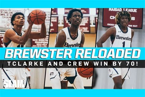 Terrence Clarke & New Look Brewster Academy Win by 70! 🤯